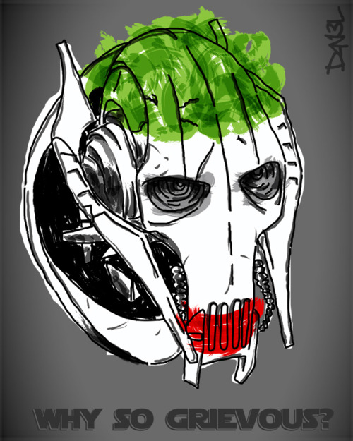Why So Grievous